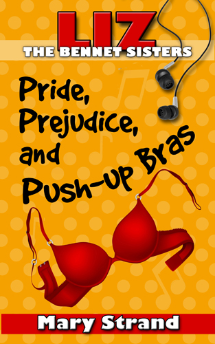 Pride, Prejudice, and Push-Up Bras