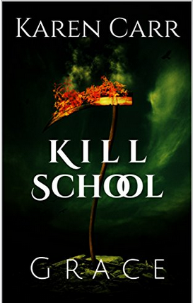 Kill School: Grace