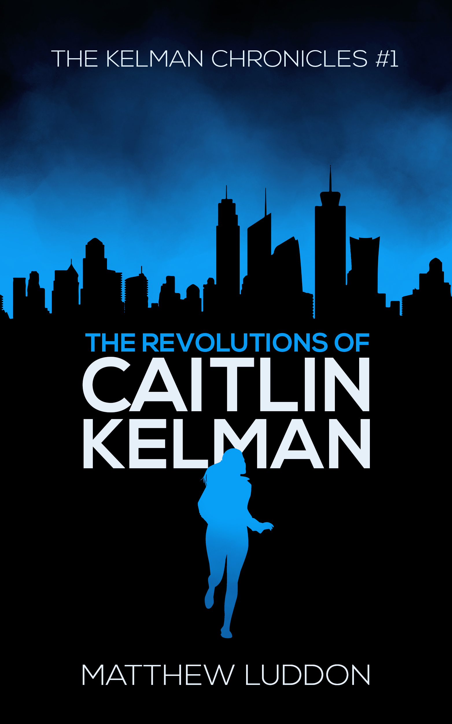 The Revolutions of Caitlin Kelman