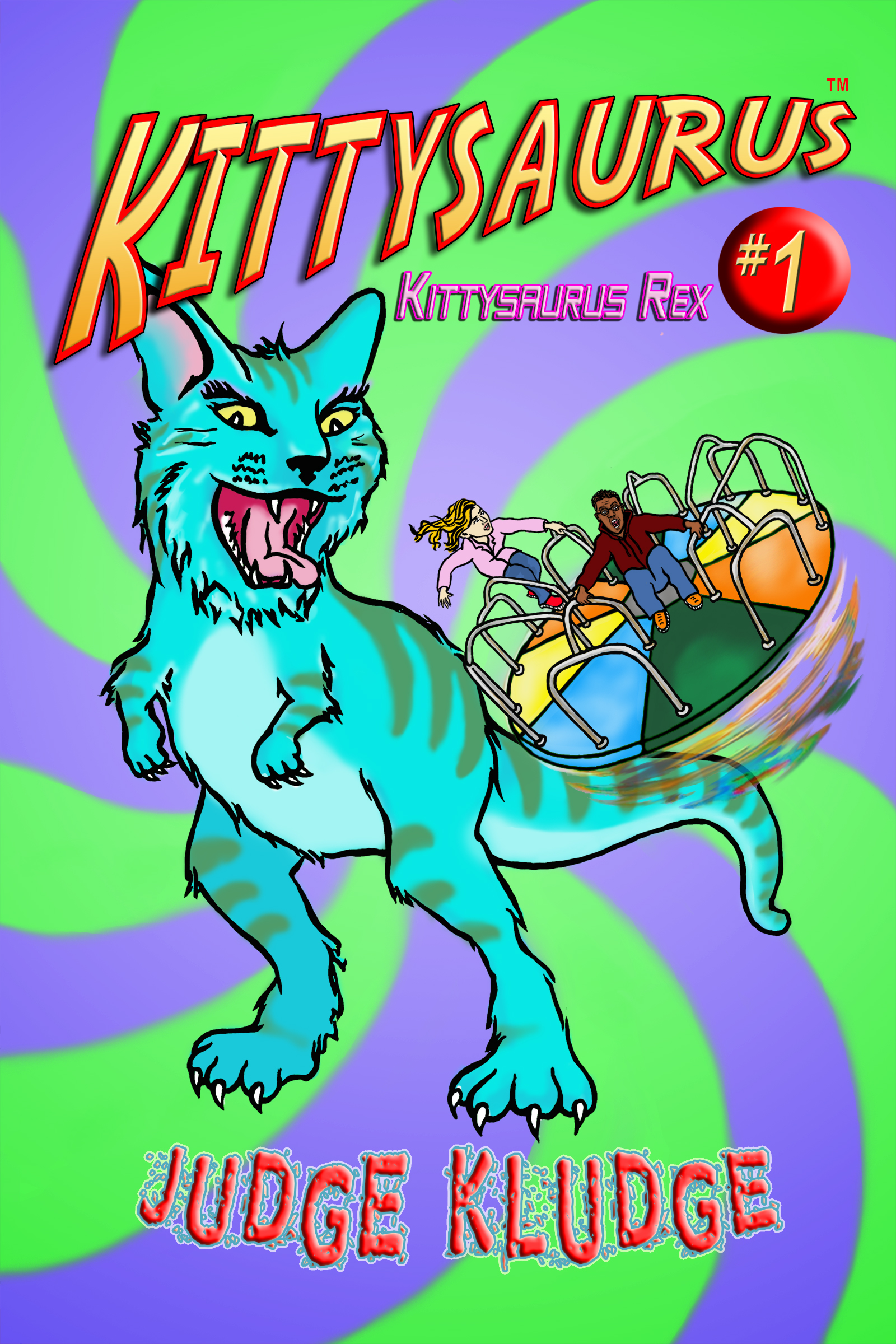 KITTYSAURUS REX - Book One of the Kittysaurus Series
