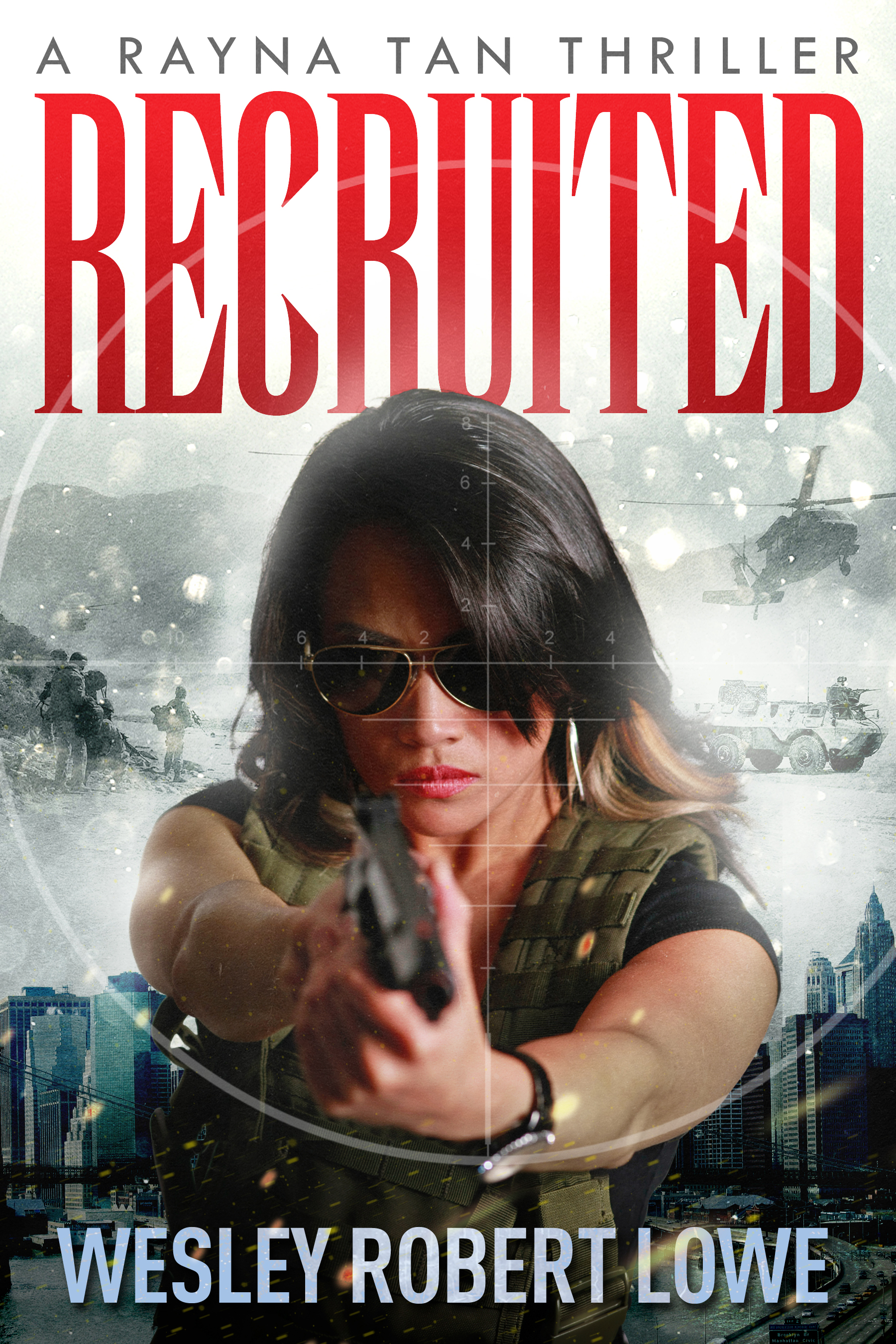 RECRUITED - Rayna Tan Action Thriller