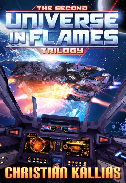 The Second Universe in Flames Trilogy (Books 4 to 6): The Beginning of the End, Rise of the Ultra Fury, & Shadows of Olympus (UiF Space Opera)
